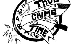 True Crime Time: Part one